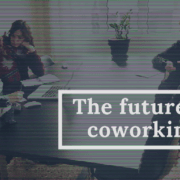 Reasons why coworking will emerge stronger el